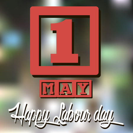 vague: 1 May. Happy Labour day. vague background. Vector illustration