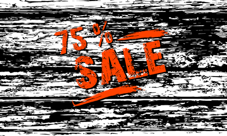 seventy: Sale in a grunge style on the wooden background texture. Vector illustration