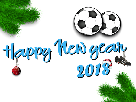 Happy new year 2018 and soccer balls with branches from the christmas tree vintage postcard vector illustration