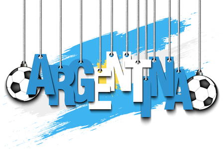 Banner the inscription Argentina and ball hang on the ropes on the background of the Argentina flag. Vector illustration.