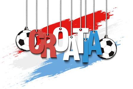 Banner the inscription Croatia and ball hang on the ropes on the background of the Croatia flag. Vector illustration