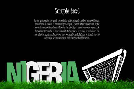 Word Nigeria and soccer ball in the gate on the grass. Vector illustration