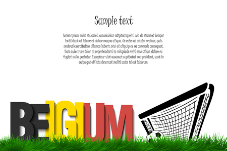 Word Belgium and soccer ball in the gate on the grass. Vector illustration