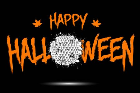 Happy halloween and golf ball of blots. Design pattern for banner, poster, greeting card, flyer, party invitation. Halloween holiday. Grunge style. Vector illustration
