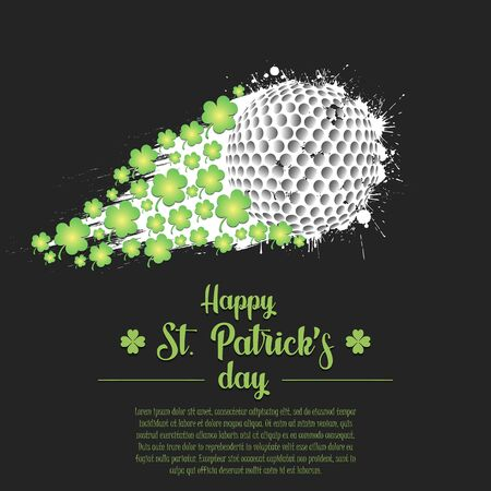 Happy St. Patricks day. Flying abstract golf ball made from blots and clover by milky way. Grunge style. Pattern for banner, poster, greeting card, party invitation. Vector illustration