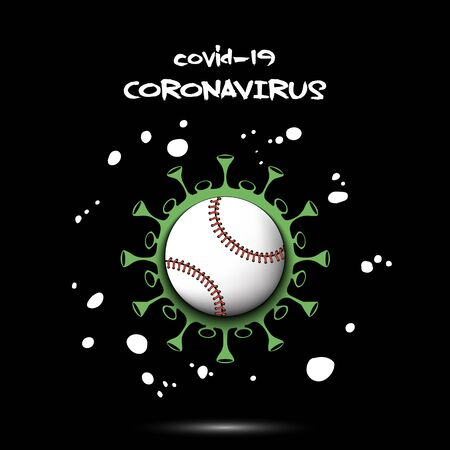 Coronavirus sign with baseball ball. Stop covid-19 outbreak. Caution risk disease 2019-nCoV. Cancellation of sports tournaments. The worldwide fight against the pandemic. Vector illustration