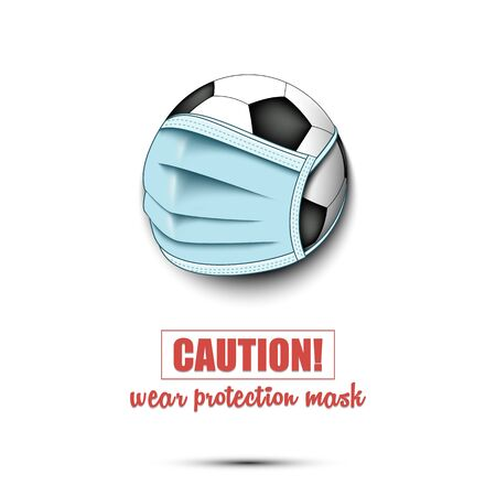 Soccer ball with a protection mask. Caution! wear protection mask. Stop coronavirus covid-19 outbreak. Risk disease. Cancellation of sports tournaments. Pattern design. Vector illustration Stock Illustratie