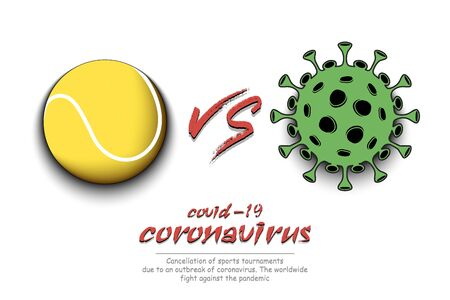 Banner tennis against coronavirus. Tennis ball vs covid-19. Cancellation of sports tournaments due to an outbreak of coronavirus. The worldwide fight against the pandemic. Vector illustration Stock Illustratie