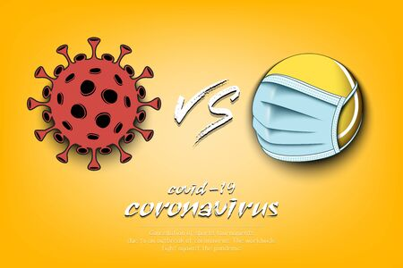 Banner tennis vs covid-19. Tennis ball with a protection mask against coronavirus sign. Cancellation of sports tournaments. The worldwide fight against the pandemic. Vector illustration Stock Illustratie