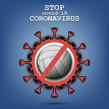 Coronavirus sign and volleyball ball with a crossed line. Stop covid-19 outbreak. Caution risk disease 2019-nCoV. Cancellation of sports tournaments. Pattern design. Vector illustration