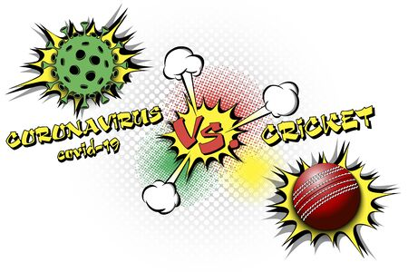 Banner cricket against coronavirus. Cricket ball vs covid-19. Cancellation of sports tournaments due to an outbreak of coronavirus. The worldwide fight against the pandemic. Vector illustration
