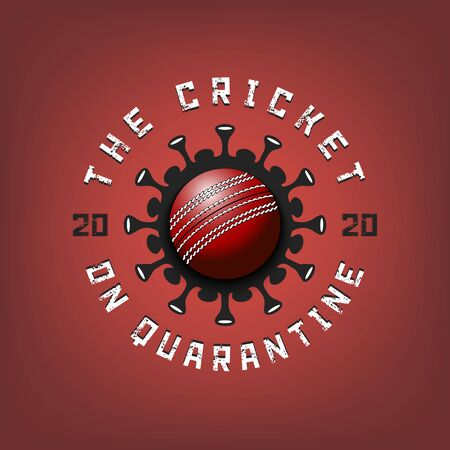 Coronavirus sign with cricket ball. Mode quarantine. Stop covid-19 outbreak. Caution risk disease 2019-nCoV. Cancellation of sports tournaments. Pattern design. Vector illustration