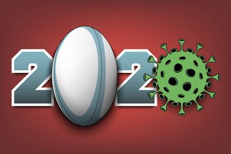 Numbers 2020 and coronavirus sign with rugby ball. Stop covid-19 outbreak. Caution risk disease 2019-nCoV. Cancellation of sports tournaments. Vector illustration Vector Illustratie