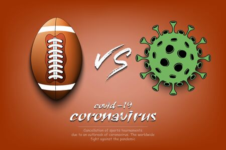 Banner football against coronavirus. Football ball vs covid-19. Cancellation of sports tournaments due to an outbreak of coronavirus. The worldwide fight against the pandemic. Vector illustration