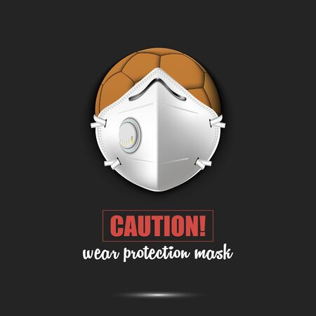 Handball ball with a protection mask. Caution! wear protection mask. Stop coronavirus covid-19 outbreak. Risk disease. Cancellation of sports tournaments. Pattern design. Vector illustration