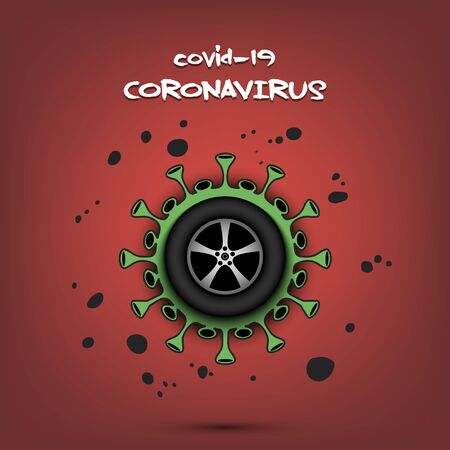 Coronavirus sign with car wheel. Stop covid-19 outbreak. Caution risk disease 2019-nCoV. Cancellation of sports tournaments. The worldwide fight against the pandemic. Vector illustration