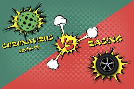 Banner racing against coronavirus. Car wheel vs covid-19. Cancellation of sports tournaments due to an outbreak of coronavirus. The worldwide fight against the pandemic. Vector illustration