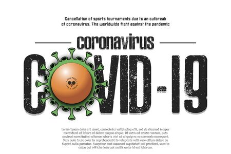 Banner Coronavirus covid-19 and virus cell sign with table tennis ball. Cancellation of sports tournaments due to an outbreak of coronavirus. The worldwide fight against the pandemic. Vector illustration