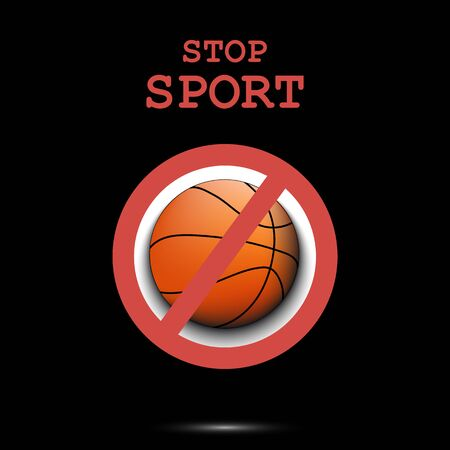 Sign stop and basketball ball. Stop sport. Cancellation of sports tournaments. Pattern design. Vector illustration Vectores