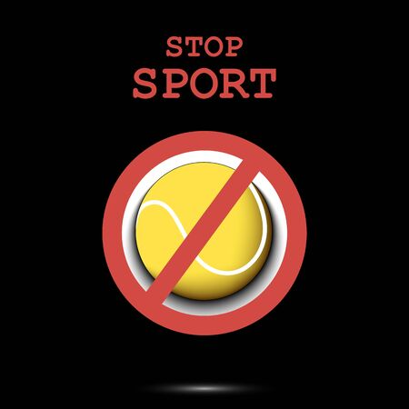 Sign stop and tennis ball. Stop sport. Cancellation of sports tournaments. Pattern design. Vector illustration
