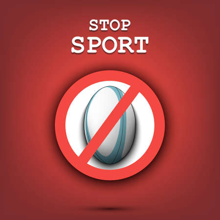 Sign stop and rugby ball. Stop sport. Cancellation of sports tournaments. Pattern design. Vector illustration
