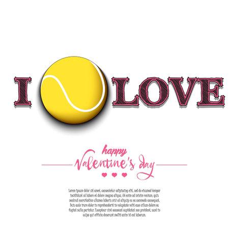 I love tennis. Happy Valentines Day. Vector illustration
