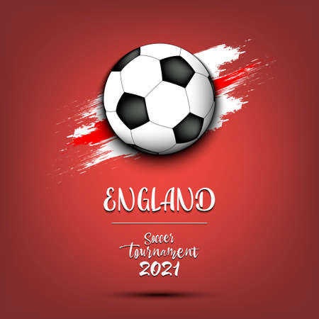 Soccer tournament 2021. Soccer ball on the background of the flag of England. Design pattern on the football theme for logo, emblem, banner, poster, flyer, badges, t-shirt. Vector illustration