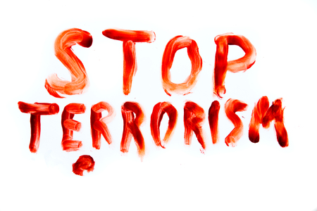 Stop Terrorism bloody font words isolated on white background