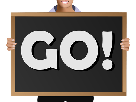 Girl  in casual clothes holding a black chalk board with the text GO!