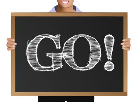 Girl (manager, student, businesswoman) in casual clothes holding a black chalk board with the text Go! Ilustração