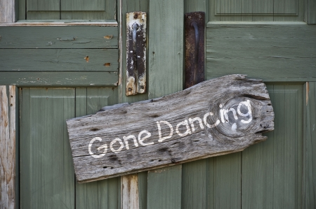 square dancing: Gone Dancing Sign