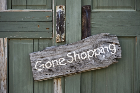 gone: Gone Shopping Sign
