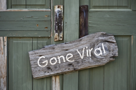 viral marketing: Gone Viral Sign