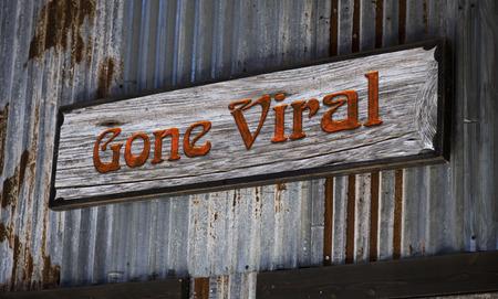 viral: Old gone viral sign.