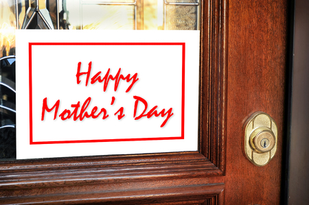 Happy Mothers Day sign on front door.