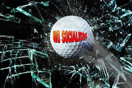 No Socialism golf ball breaking glass.