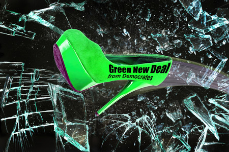 Green New Deal with Democrats green stiletto shoe breaking glass.