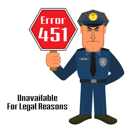 unavailable: Concept of unavailable for legal reason error message with policeman and warning sign Illustration