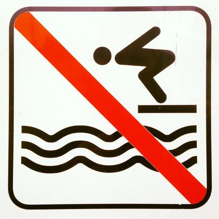 no diving sign: No diving sign.