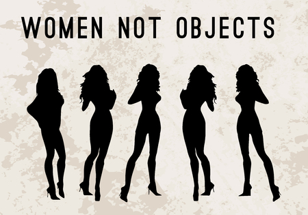 Women but not objects. Illustration of woman silhouettes