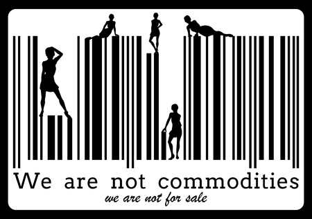 Women but not objects. Women are not commodities Illustration