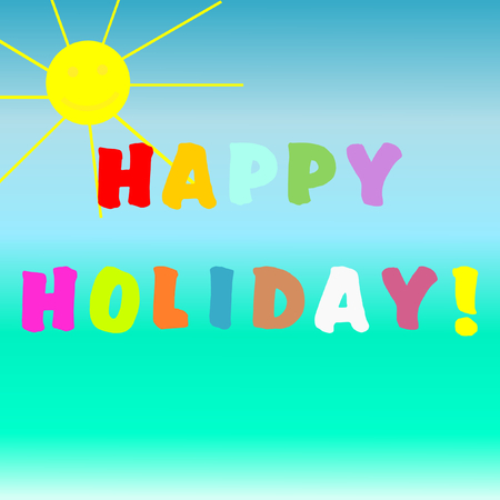 Happy Holiday lettering in colorful letters with a smiling sun on a blue turquoise gradient in a square format