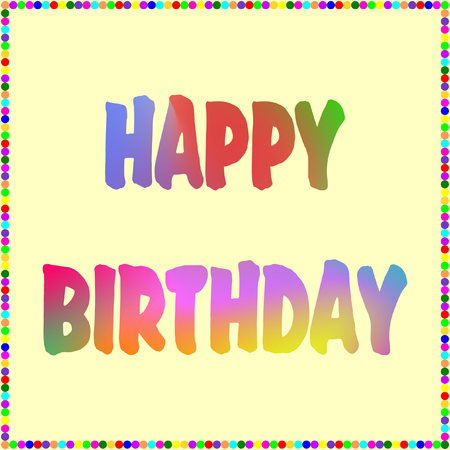 Happy Birthday in colorful lettering framed with mulicolored dots in a square format Stok Fotoğraf