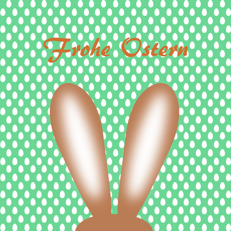 Easter bunny ears on green white eggs pattern with lettering Happy Easter in German