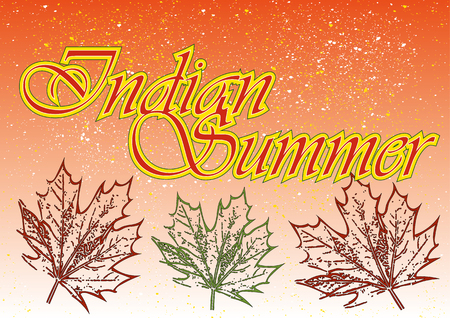 indian summer: Maple leaves in different colors and the words Indian Summer