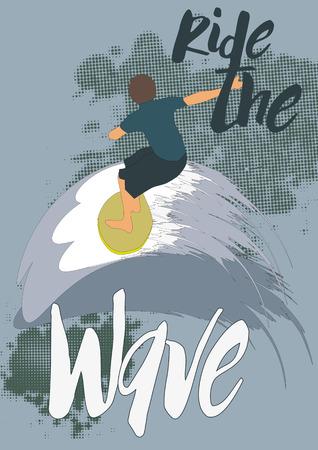 """Un surfista sobre una ola de agua abstracta con la afirmación """"subirse a la ola"""" Ilustración de vector"""