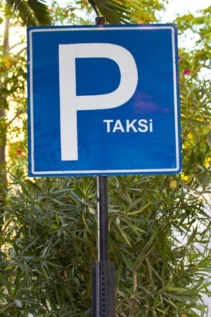 Turkish Taxi Park sign on the Green Area in izmir ,Turkey
