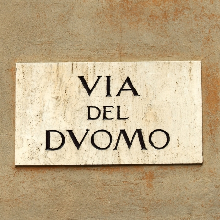 localization: marble street sign   Via del Duomo   Cathedral street   Italy, Europe