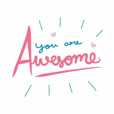 You are awesome word vector illustration