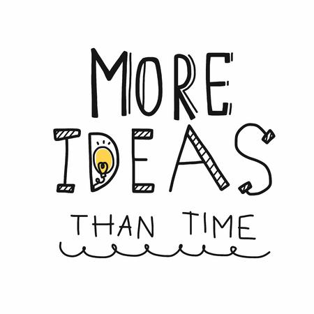 More idea than time and light bulb cartoon vector illustration